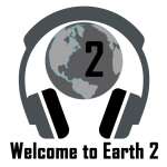 Welcome to Earth-2 Ep 03: Ryan and the Fanboy
